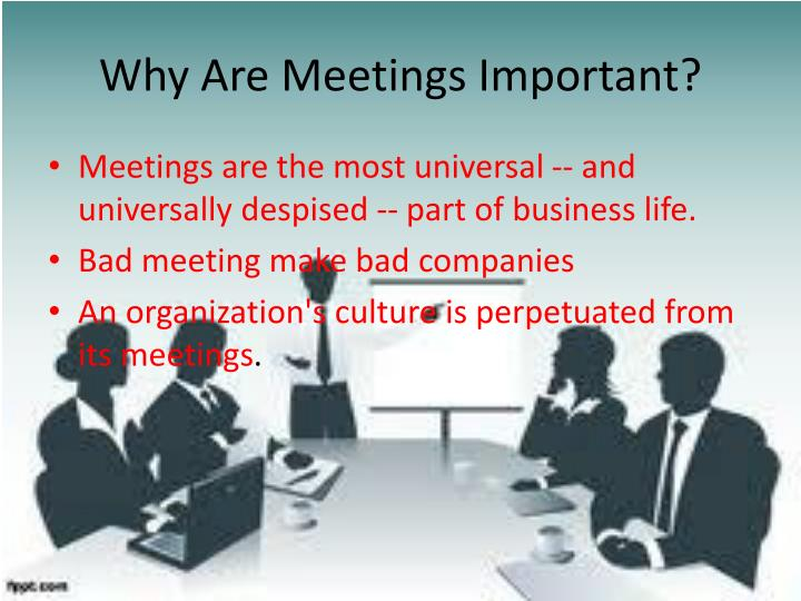 Why are meetings important