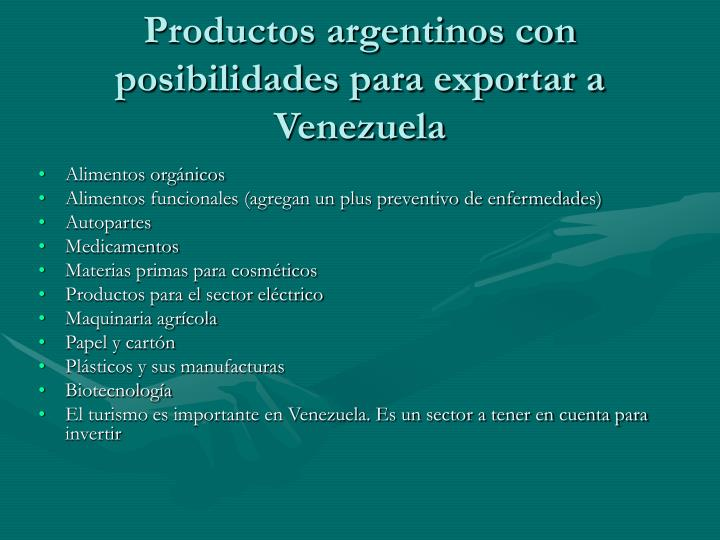 Productos argentinos con posibilidades para exportar a Venezuela