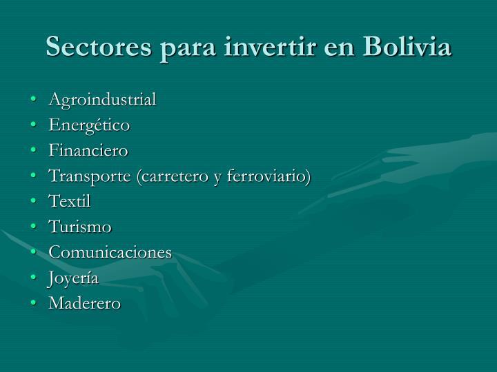 Sectores para invertir en Bolivia