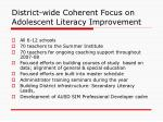 district wide coherent focus on adolescent literacy improvement