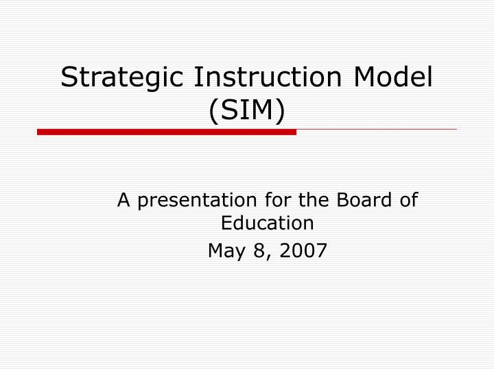 strategic instruction model sim n.