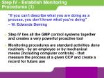 step iv establish monitoring procedures 1