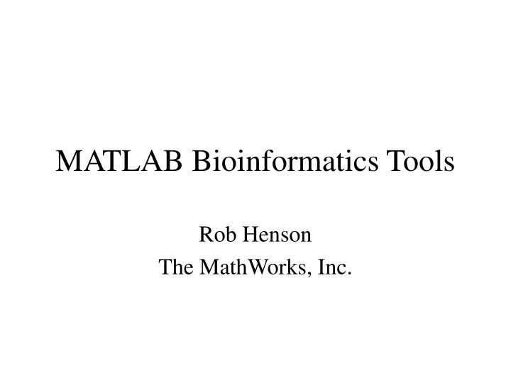 Matlab bioinformatics tools