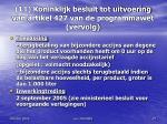 11 koninklijk besluit tot uitvoering van artikel 427 van de programmawet vervolg