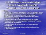 16 ontwerp van ministerieel besluit houdende diverse wijzigingen inzake accijnzen