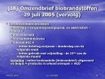 18 omzendbrief biobrandstoffen 29 juli 2005 vervolg