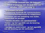 2 koninklijk besluit van 29 februari 2004 tot wijziging van de wet van 22 oktober 1997 vervolg 1
