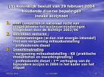 3 koninklijk besluit van 29 februari 2004 houdende diverse bepalingen inzake accijnzen