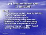 6 programmawet van 11 juli 2005