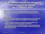 9 ministerieel besluit tot uitvoering van het koninklijk besluit van 25 februari 2005