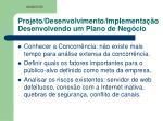 projeto desenvolvimento implementa o desenvolvendo um plano de neg cio1