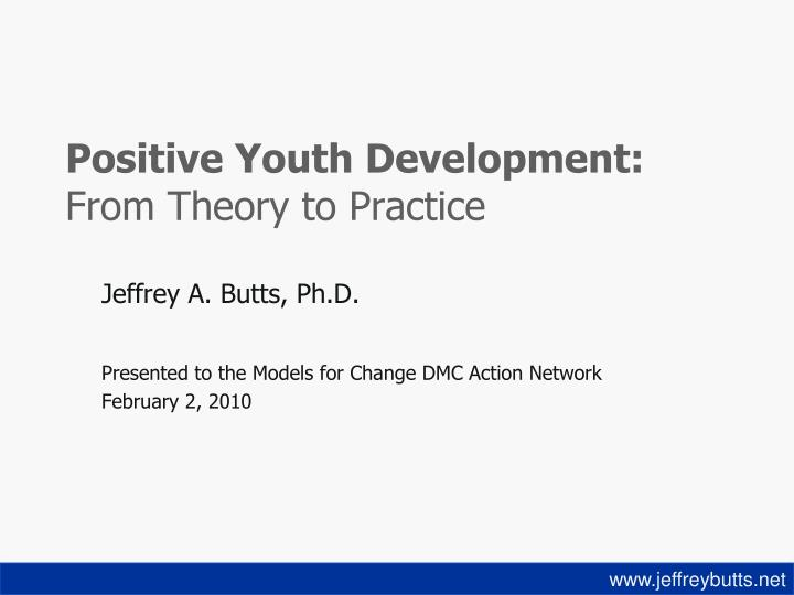 positive youth development from theory to practice n.