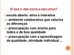 o que uma escola inclusiva