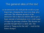 the general idea of the text
