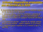 criterios diagn sticos propuestos por el comit de la ada