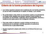 criterio de la fuente productora del ingreso