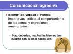 comunicaci n agresiva