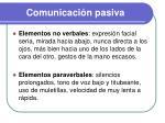 comunicaci n pasiva1