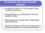 conductas de comunicaci n pasiva