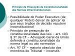 princ pio da presun o da constitucionalidade das normas infraconstitucionais5