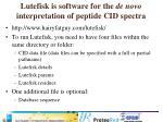 lutefisk is software for the de novo interpretation of peptide cid spectra
