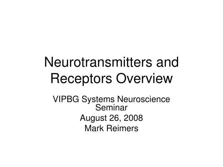 neurotransmitters and receptors overview n.