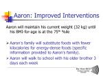 aaron improved interventions