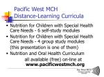 pacific west mch distance learning curricula