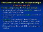 surveillance des sujets asymptomatique risque lev 3