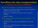 surveillance des sujets asymptomatiques risque tr s lev hnpcc1