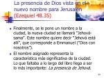 la presencia de dios vista en el nuevo nombre para jerusal n ezequiel 48 352