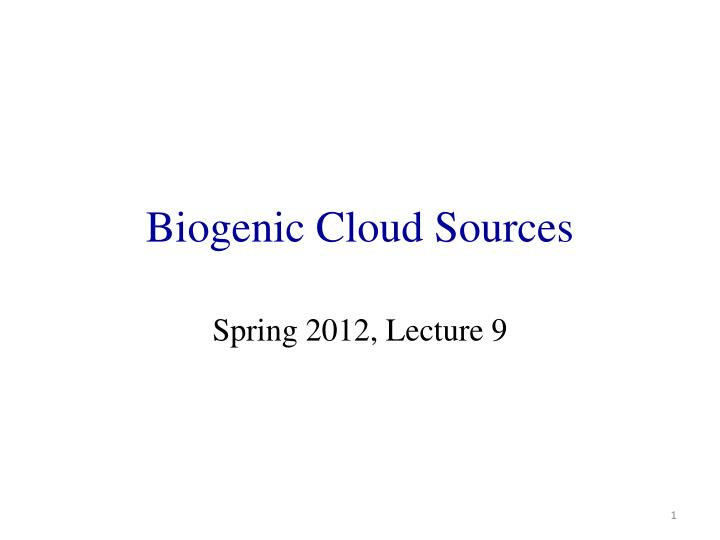 biogenic cloud sources n.