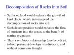 decomposition of rocks into soil