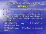controle de qualidade da gua reagente