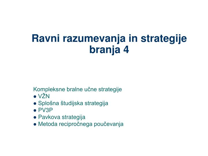 ravni razumevanja in strategije branja 4 n.