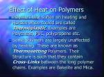 effect of heat on polymers