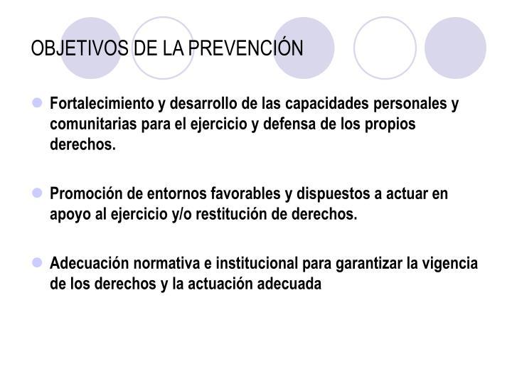 OBJETIVOS DE LA PREVENCIÓN