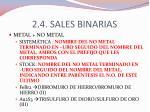 2 4 sales binarias