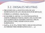 3 2 oxisales neutras