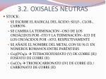 3 2 oxisales neutras2