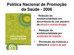 pol tica nacional de promo o da sa de 2006