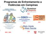 programas de enfrentamento a viol ncias em campinas