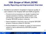 10th scope of work sow quality reporting and improvement overview1