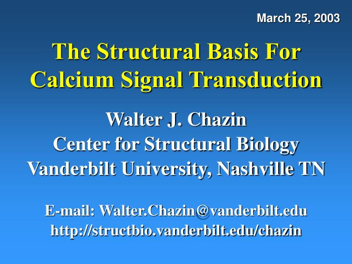 the structural basis for calcium signal transduction n.