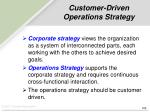 customer driven operations strategy