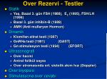 over rezervi testler