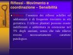 riflessi movimento e coordinazione sensibilit