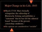 major change in his life 1843