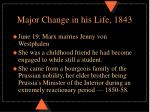 major change in his life 18431