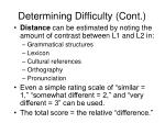 determining difficulty cont